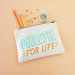 pochette en coton couleur écru avec message poulette for life