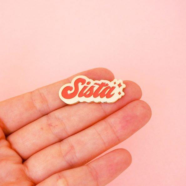 """pin's """"Sista"""" cadeau pour copine"""